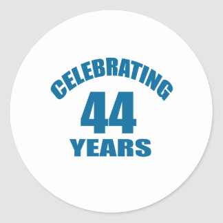 Celebrating 44 Years Birthday Designs Classic Round Sticker