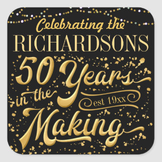 Celebrating 50 Years in the Making (50th Anniv) Square Sticker