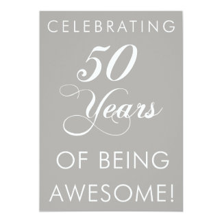 Celebrating 50 Years Of Being Awesome Invite