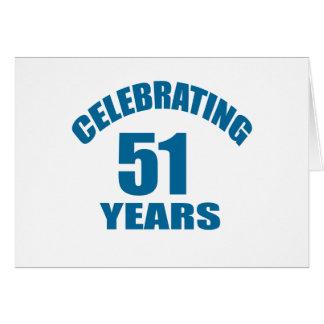 Celebrating 51 Years Birthday Designs Card
