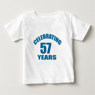 Celebrating 57 Years Birthday Designs Baby T-Shirt