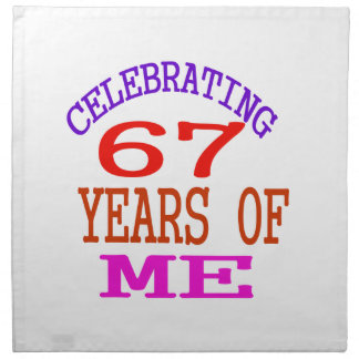 Celebrating 67 Years Of Me Printed Napkins