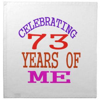 Celebrating 73 Years Of Me Napkins