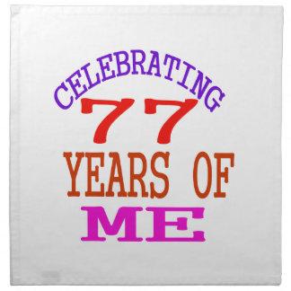 Celebrating 77 Years Of Me Cloth Napkin
