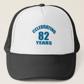 Celebrating 82 Years Birthday Designs Trucker Hat