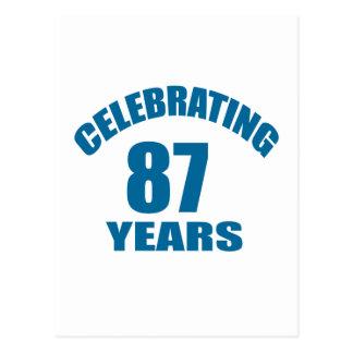Celebrating 87 Years Birthday Designs Postcard