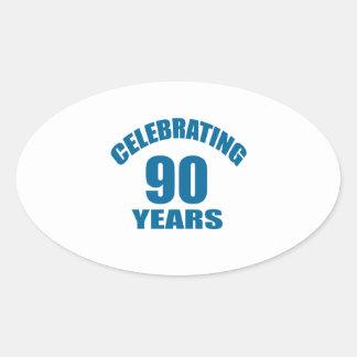 Celebrating 90 Years Birthday Designs Oval Sticker