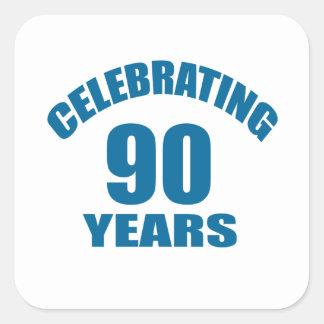 Celebrating 90 Years Birthday Designs Square Sticker