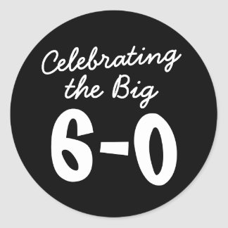 Celebrating the Big 60th Birthday Classic Round Sticker
