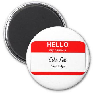 Celia Fate, Court Judge 2 Inch Round Magnet