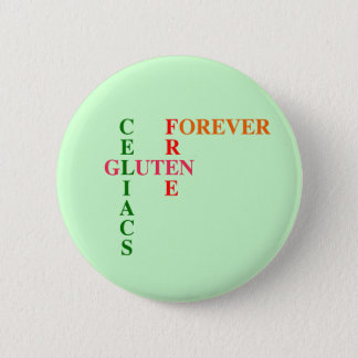 Celiacs Gluten Free Forever 2 Inch Round Button