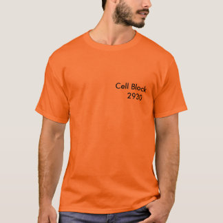 Cell Block    2930 T-Shirt