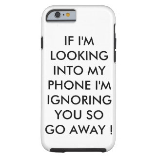 CELL PHONE QUOTES TOUGH iPhone 6 CASE