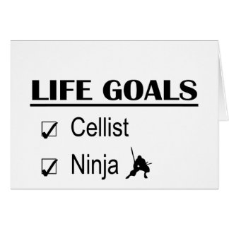 Cellist Ninja Life Goals Card