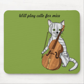 Cello Cat Will Play for Mice Mouse Pad