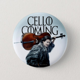 Cello is Coming #2 2 Inch Round Button
