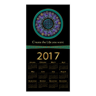 Celtic Mandala Create the Life You Want 2017 Poster