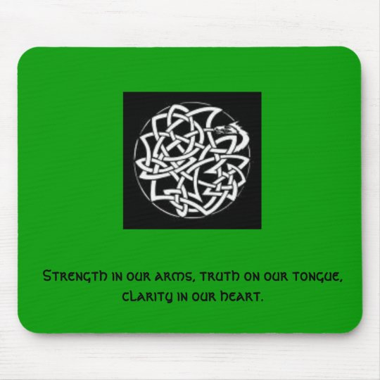 Celticknot.dragon, Strength in our arms, truth ... Mouse Pad