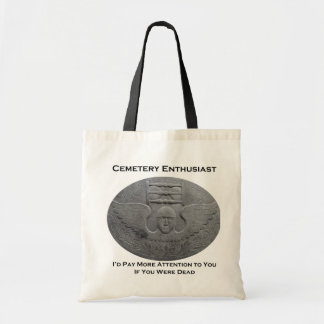 Cemetery Enthusiast Tote Bag