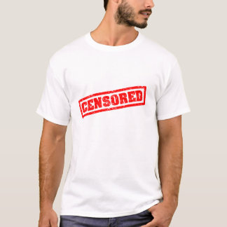 CENSORED T-Shirt