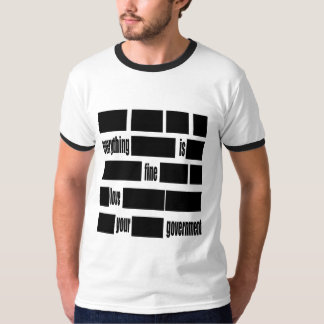 Censorsed Government Message T-Shirt