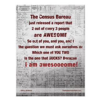"""CENSUS BUREAU"" Awesome Poste (Confidence/Swagger) Poster"