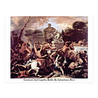Centaurs And Lapiths-Battle By Sebastiano Ricci Postcard