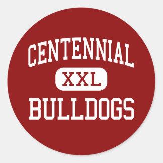 Centennial - Bulldogs - High - Pueblo Colorado Classic Round Sticker