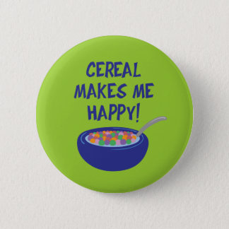 Cereal Makes Me Happy 2 Inch Round Button