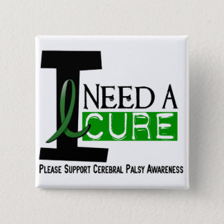 Cerebral Palsy I NEED A CURE 1 2 Inch Square Button