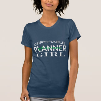 Certifiable Planner Girl Shirt with Green