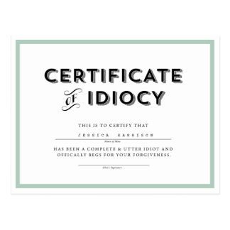 Certificate of Idiocy Apology Postcard // Aqua