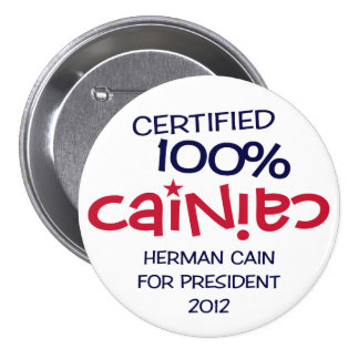 Certified 100% Cainiac - Cain 2012 Button
