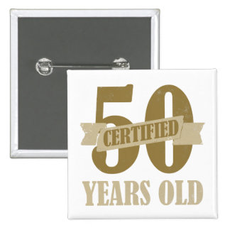 Certified 50th Birthday Gag Gifts Pins