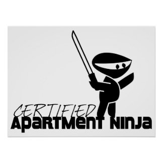 Certified Apartment Ninja Funny Poster