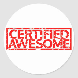 Certified Awesome Stamp Round Sticker