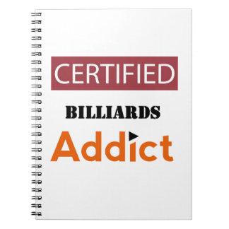 Certified Billiards Addict Note Book