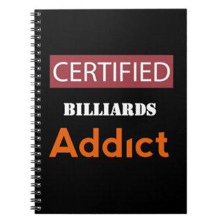 Certified Billiards Addict Note Books