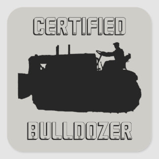CERTIFIED BULLDOZER OPERATING ENGINEER VINTAGE SQUARE STICKER