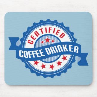 Certified Coffee Drinker Mouse Pad