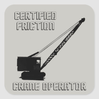 CERTIFIED FRICTION CRANE OPERATOR VINTAGE CRAWLER SQUARE STICKER