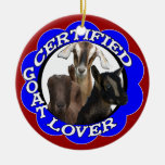 CERTIFIED GOAT LOVER CHRISTMAS ORNAMENT