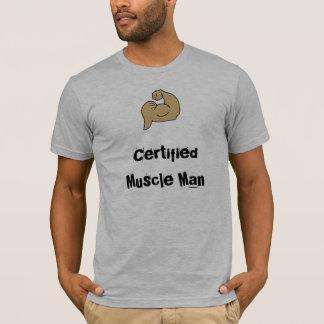 Certified Muscle Man T-Shirt