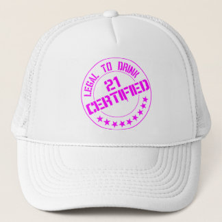 Certified Now 21 Legal to Drink-pink Trucker Hat