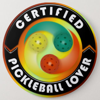 Certified Pickleball Lover 1 6 Inch Round Button
