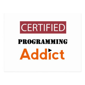 Certified Programming Addict Postcard