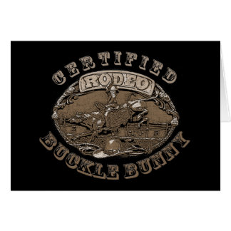 Certified Rodeo Buckle Bunny  Gifts Card