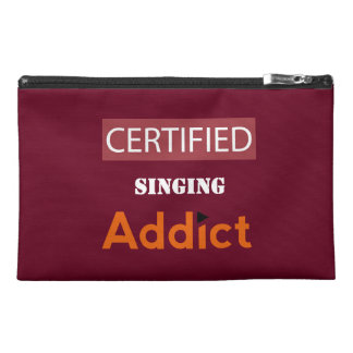 Certified Singing Addict Travel Accessory Bag