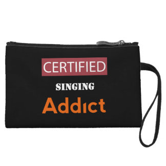 Certified Singing Addict Wristlet Clutch
