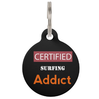 Certified Surfing Addict Pet Nametag